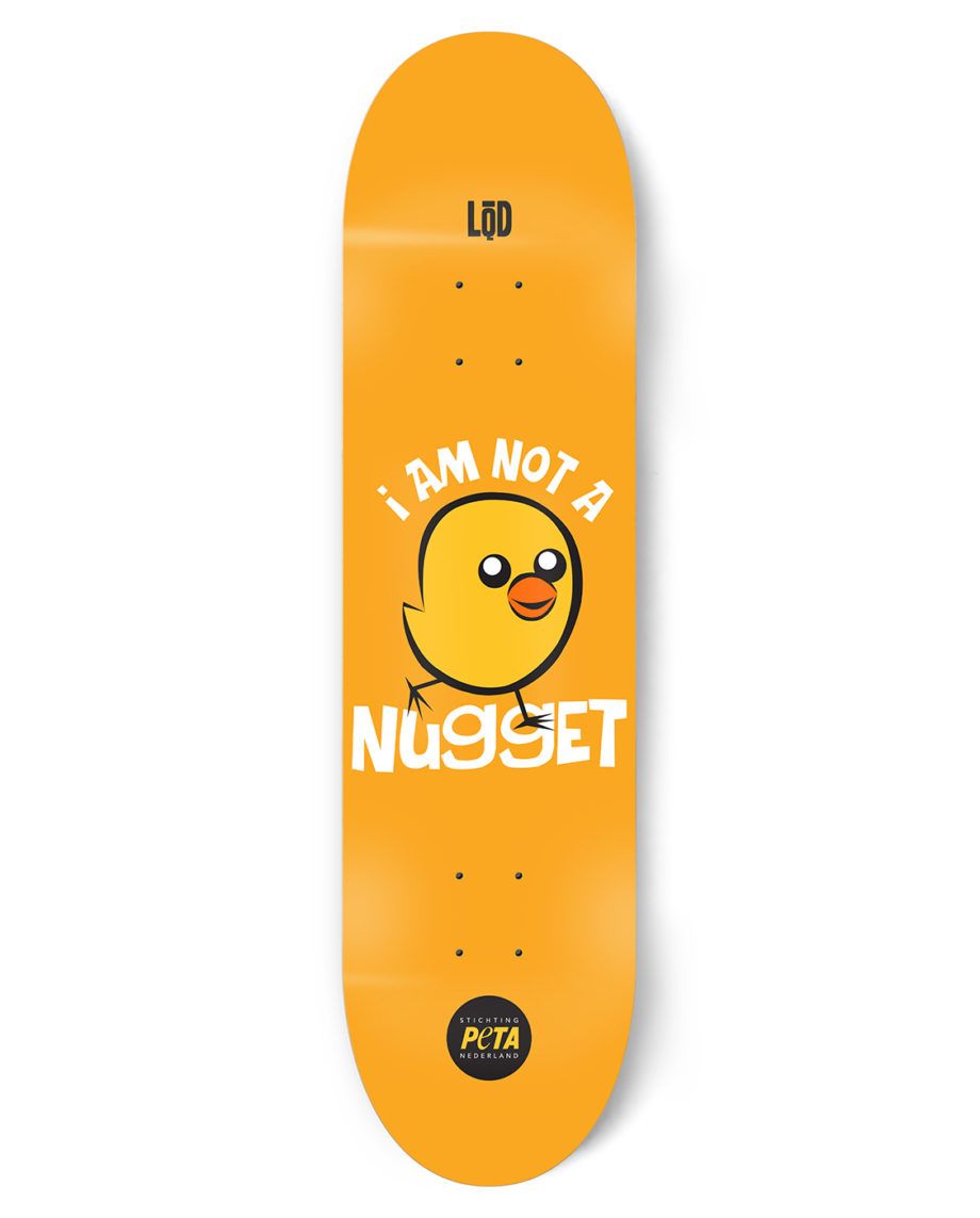 LQD I'm Not A Nugget PETA skateboard deck